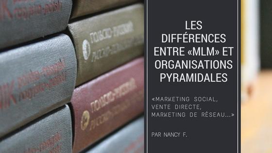 Les différences entre le MLM et l'organisation pyramidale